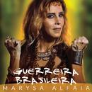 Guerreira Brasileira/Marysa Alfaia