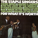 For What It's Worth/The Staple Singers