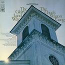 The Glory Land Way/The Chuck Wagon Gang