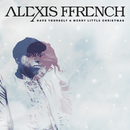 Have Yourself a Merry Little Christmas/Alexis Ffrench