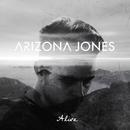 Alive/Arizona Jones