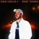 One Thing/San Holo