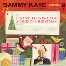 I Want to Wish You a Merry Christmas/Sammy Kaye and His Orchestra