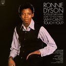 (If You Let Me Make Love To You Then) Why Can't I Touch You? (Expanded Edition)/Ronnie Dyson