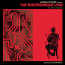 The Electronique Void: Black Noise/Adrian Younge & Linear Labs
