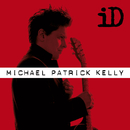 iD - Extended Version/Michael Patrick Kelly