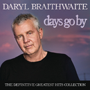 Days Go By: The Definitive Greatest Hits Collection/Daryl Braithwaite