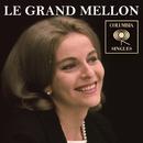 Columbia Singles/Le Grand Mellon