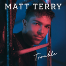 The Thing About Love/Matt Terry