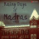 Rainy Days of Madras, Vol. 2/Various