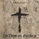 No Dope On Sundays/CyHi The Prynce