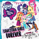 Equestria Girls Forever feat.Angelic/My Little Pony