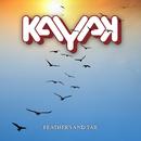 Feathers and Tar/Kayak