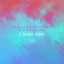 I Miss You (The ShareSpace Australia 2017)/Zachary Staines & Damielou