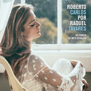 Roberto Carlos por Raquel Tavares/Raquel Tavares