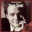 The First Christmas/Doug Stone