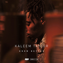 Know Better/Kaleem Taylor