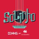 Solinho feat.Filipe Escandurras/Dennis DJ