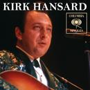 Columbia Singles/Kirk Hansard