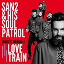 Love Train/San2 & His Soul Patrol