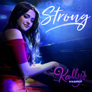 Strong feat.Maia Reficco/KALLY'S Mashup Cast