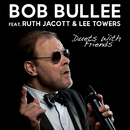 Duets with Friends/Bob Bullee