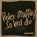 So bist du (MTV Unplugged)/Peter Maffay