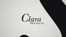 What They Say (Lyric Video)/Clara