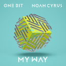 My Way/One Bit x Noah Cyrus