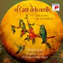 El Cant dels ocells (Popular Catalan Song for Soprano Solo and Cello Octet)/Nuria Rial