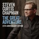 The Great Adventure 25th Anniversary Edition (feat. Bart Millard) feat.Bart Millard/Steven Curtis Chapman