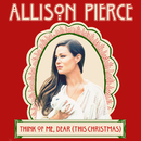 Think of Me, Dear (This Christmas)/Allison Pierce