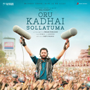 Oru Kadhai Sollatuma (Original Motion Picture Soundtrack)/Rahul Raj