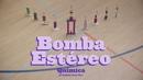 Química (Dance With Me) feat.Balkan Beat Box/Bomba Estéreo