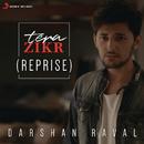 Tera Zikr (Reprise)/Darshan Raval
