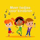 Meer Liedjes Voor Kinderen/Kinderliedjes Om Mee Te Zingen