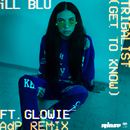 Tribalist (Get to Know) (ADP Remix) feat.Glowie/iLL BLU