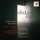Distant Light - Vasks: Vox Amoris, Distant Light & Kancheli: Chiaroscuro/Sebastian Bohren
