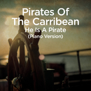 """He Is a Pirate (From """"Pirates of the Caribbean"""")/Martin Ermen"""