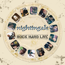 Rock Hard Live/Nightingale