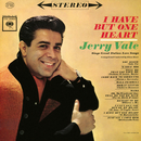 I Have But One Heart/Jerry Vale