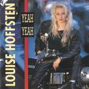 Yeah, Yeah/Louise Hoffsten