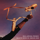 Bailarina (Remix)/Maldita Nerea Con Carlos Jean