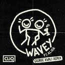 Wavey (George Kwali Remix) feat.Alika/CLiQ