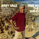 "Free as the Wind (Theme from ""Papillon"")/Jerry Vale"