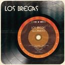 Los Bregas (Llorarás)/Los Bregas