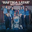 Häftiga låtar/Saints