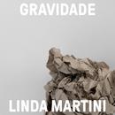 Gravidade/Linda Martini