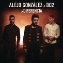 La Diferencia/Alejandro González & Do2