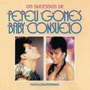 Masculino e Feminino - Os Sucessos de Pepeu Gomes e Baby Consuelo/Pepeu & Baby do Brasil